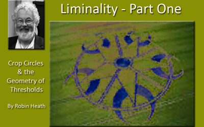 Liminality – by Robin Heath (Part 1)