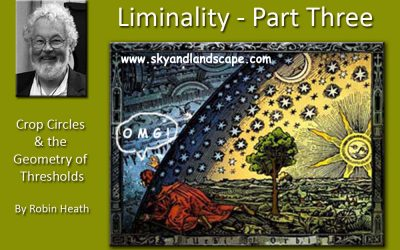 Liminality – By Robin Heath (Part 3)