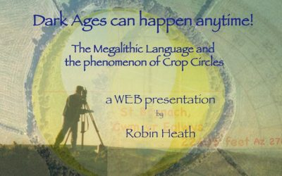Learning the Megalithic Language: Part 1 – by Robin Heath